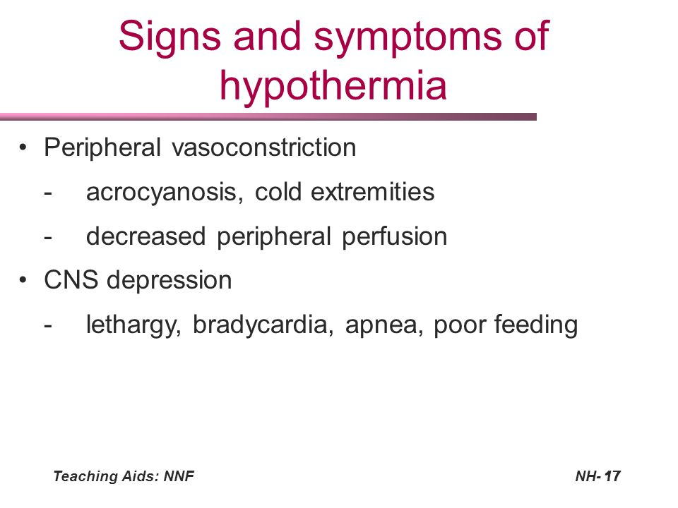 Signs and symptoms of hypothermia