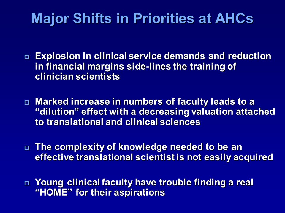 Major Shifts in Priorities at AHCs