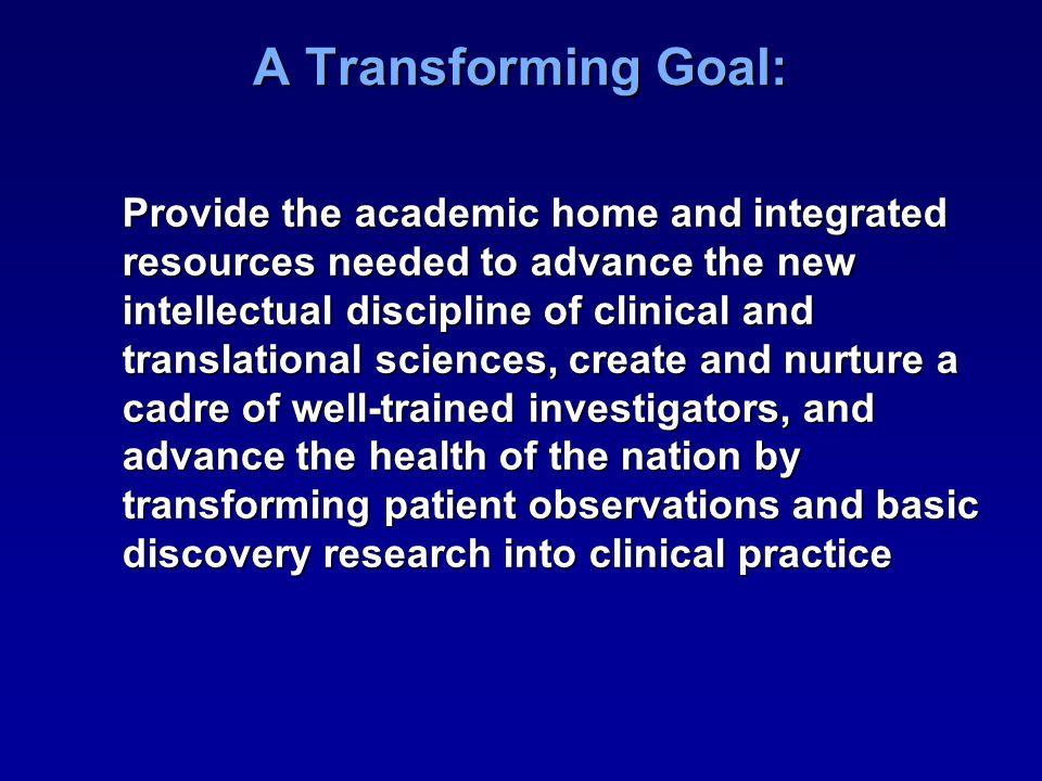 A Vision For Clinical And Translational Research
