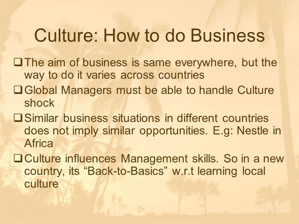 Culture: How to do Business