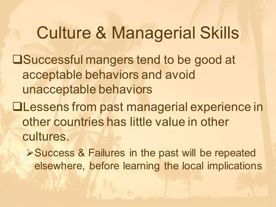 Culture & Managerial Skills