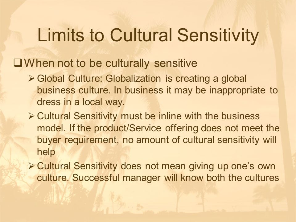 Limits to Cultural Sensitivity