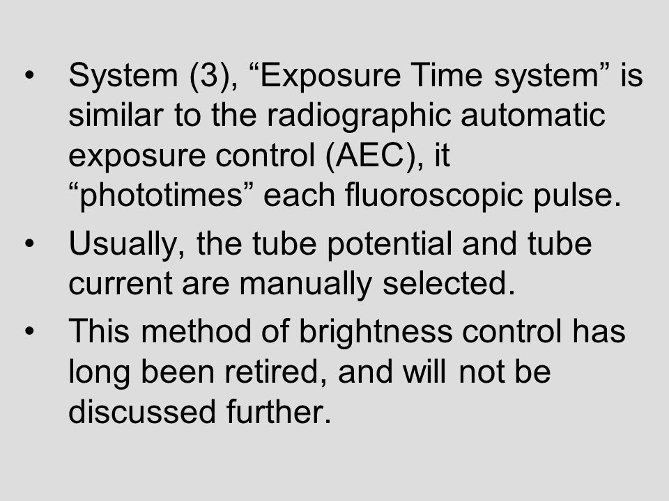 Usually, the tube potential and tube current are manually selected.