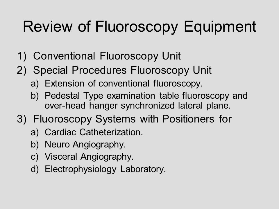 Review of Fluoroscopy Equipment