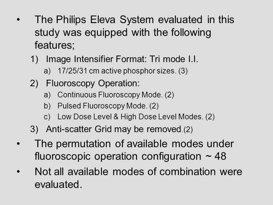 Not all available modes of combination were evaluated.