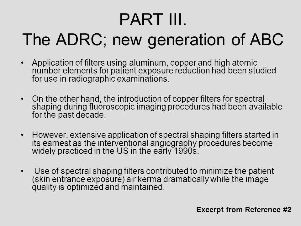 PART III. The ADRC; new generation of ABC