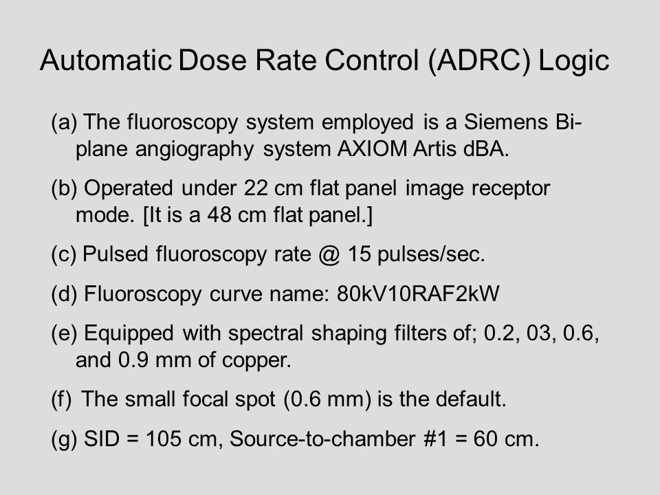 Automatic Dose Rate Control (ADRC) Logic