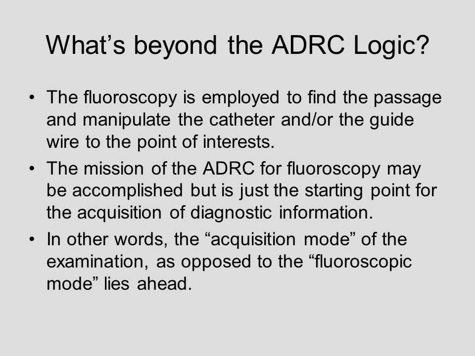 What's beyond the ADRC Logic