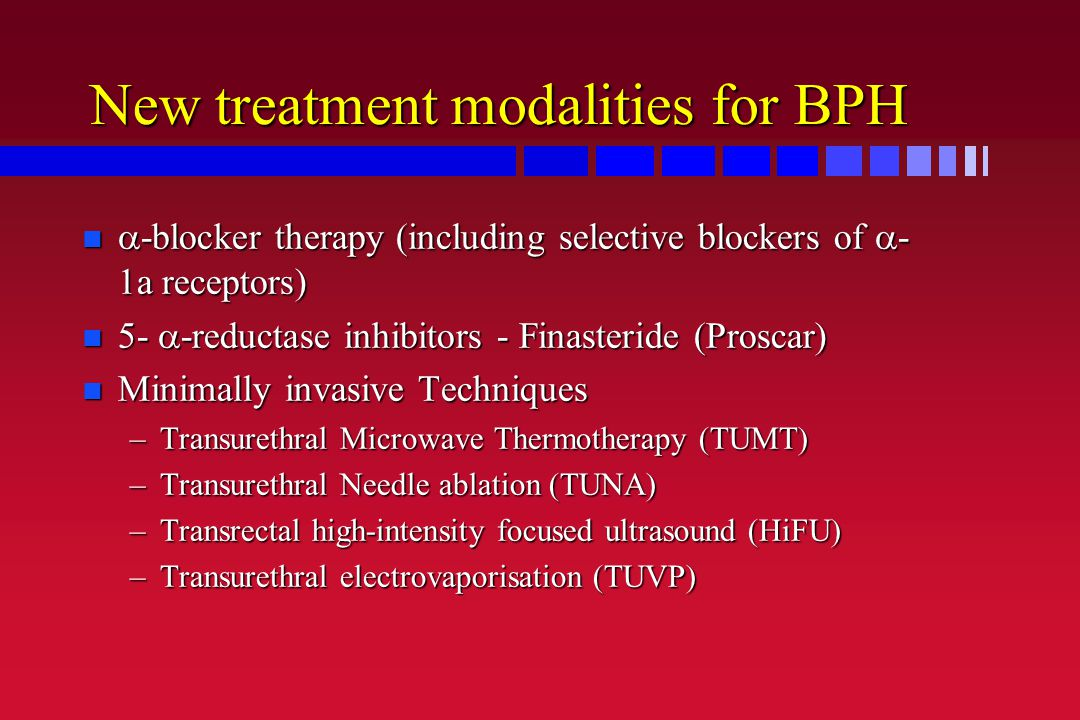 New treatment modalities for BPH