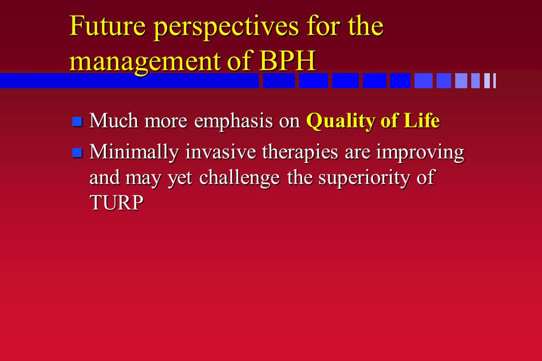 Future perspectives for the management of BPH