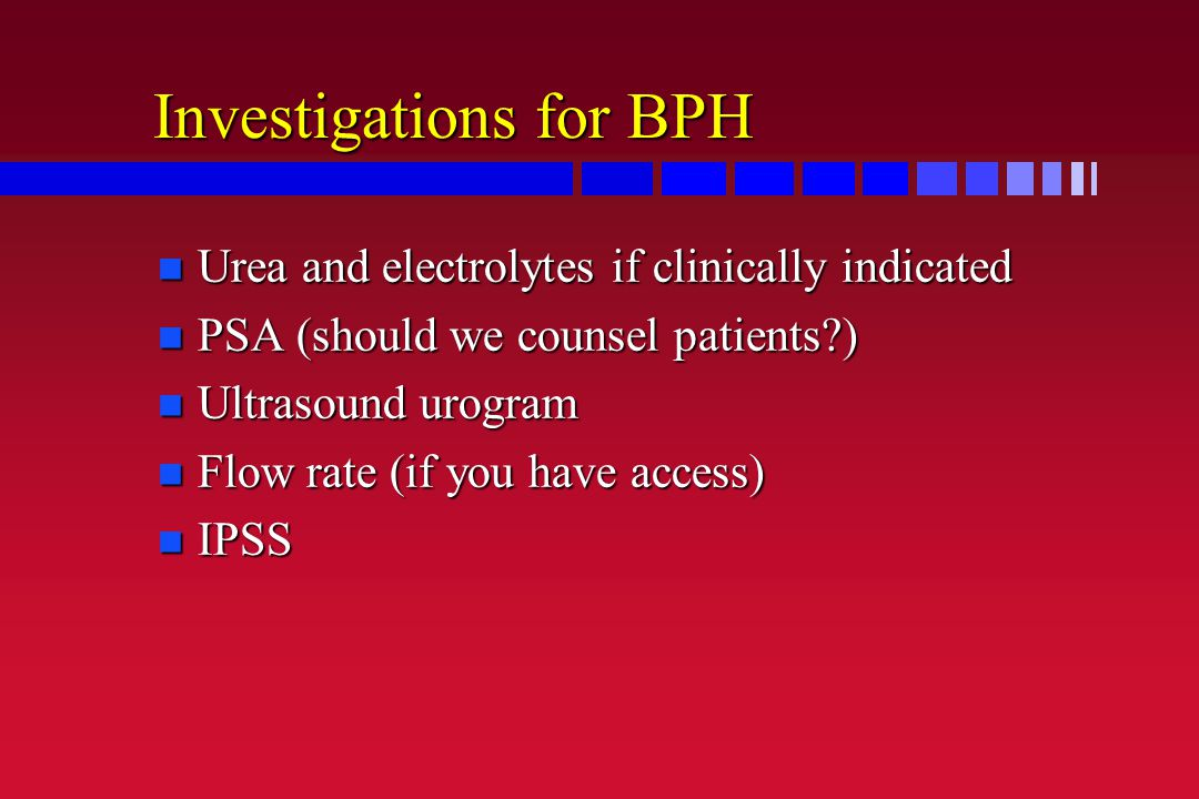 Investigations for BPH