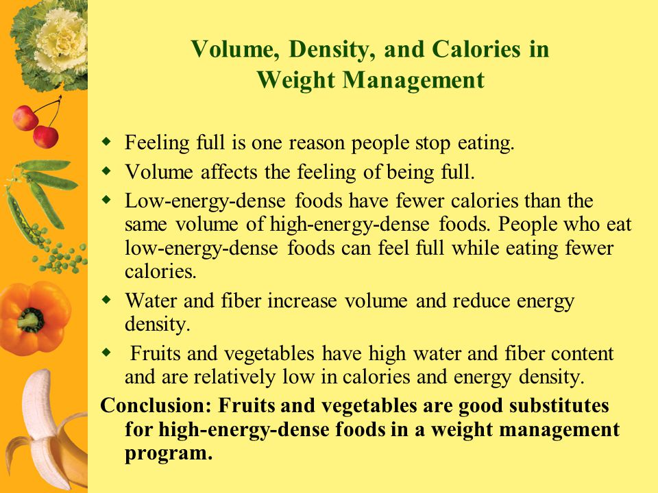 Volume, Density, and Calories in Weight Management