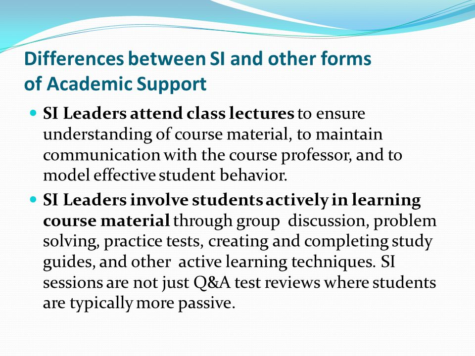 Differences between SI and other forms of Academic Support