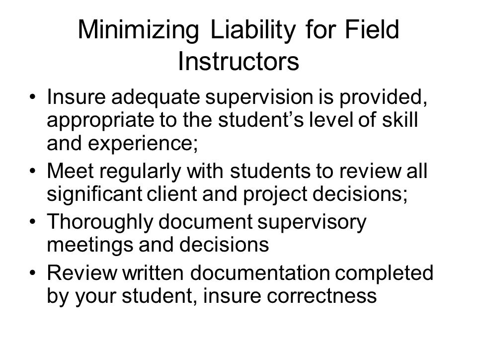 Minimizing Liability for Field Instructors