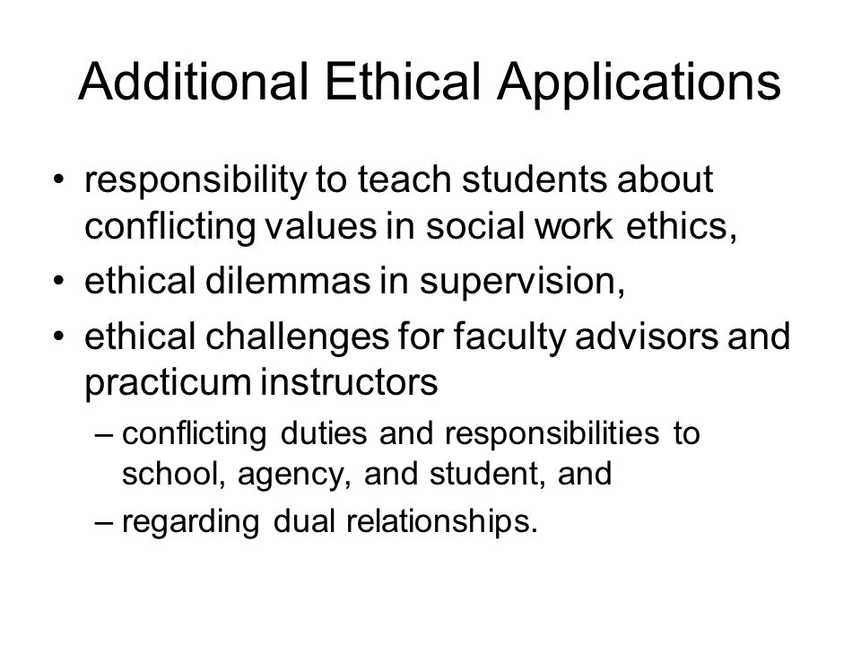 Additional Ethical Applications