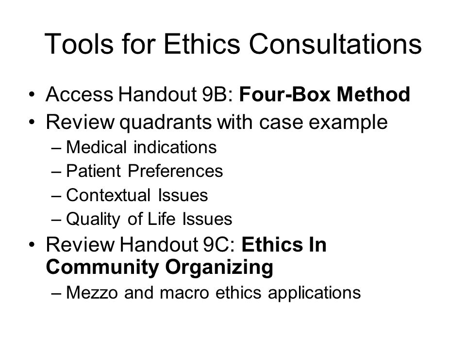 Tools for Ethics Consultations
