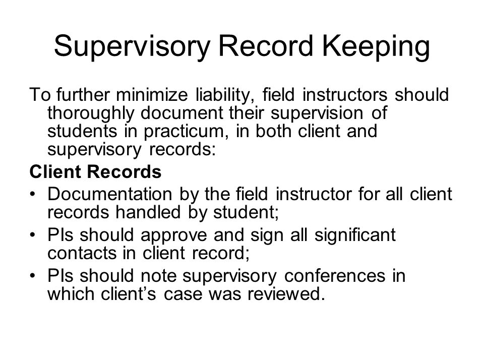 Supervisory Record Keeping