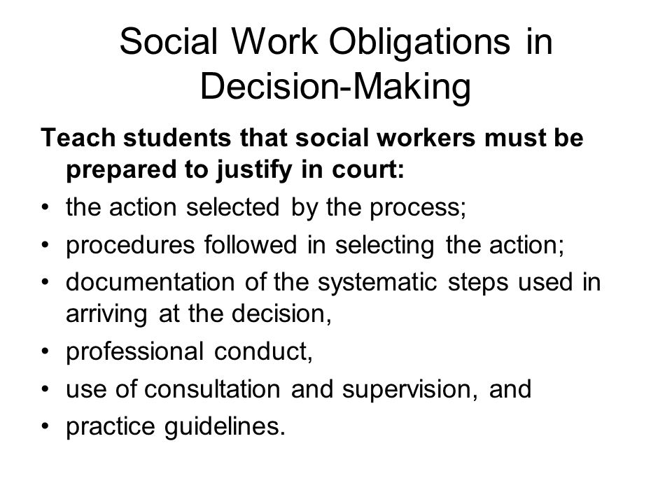 Social Work Obligations in Decision-Making