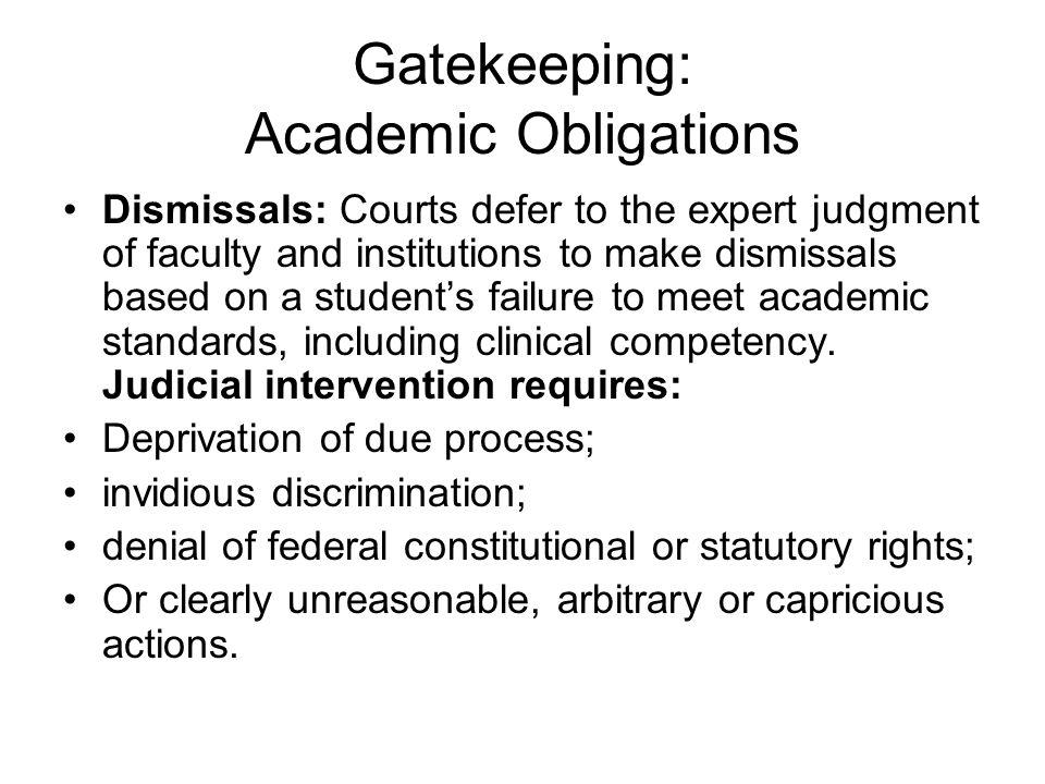 Gatekeeping: Academic Obligations