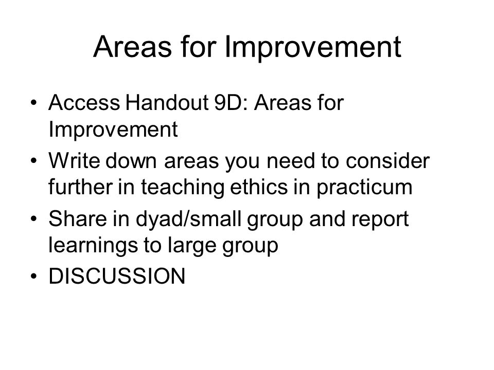 Areas for Improvement Access Handout 9D: Areas for Improvement