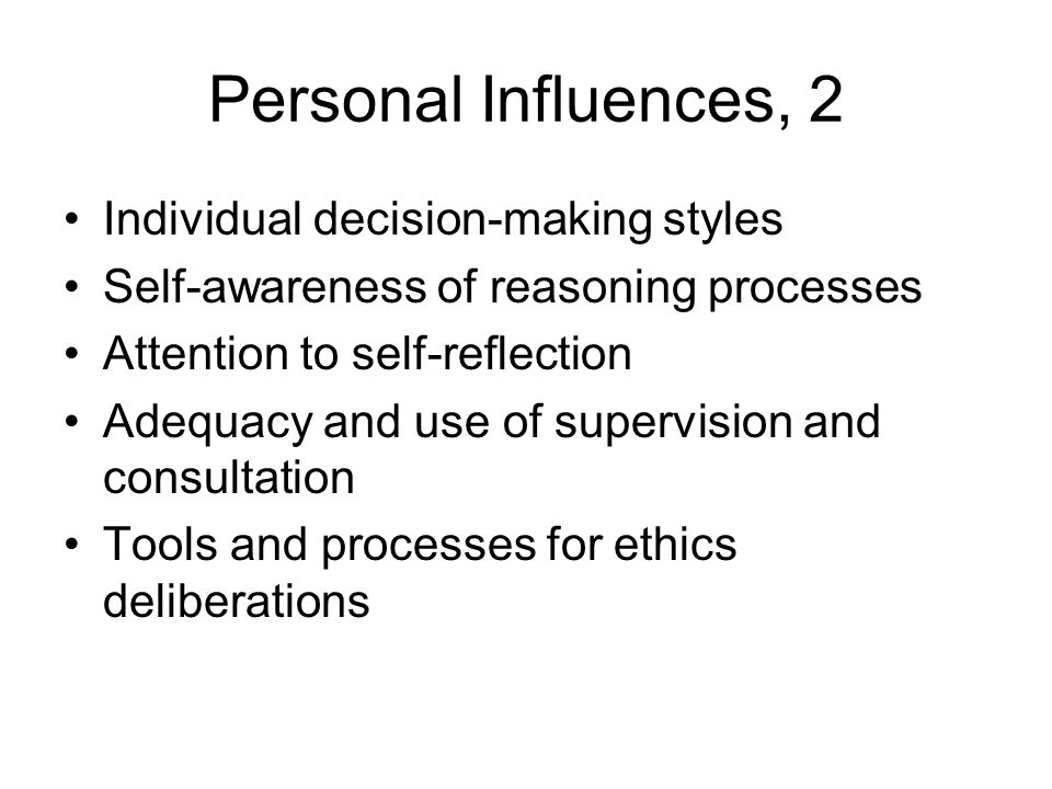 Personal Influences, 2 Individual decision-making styles