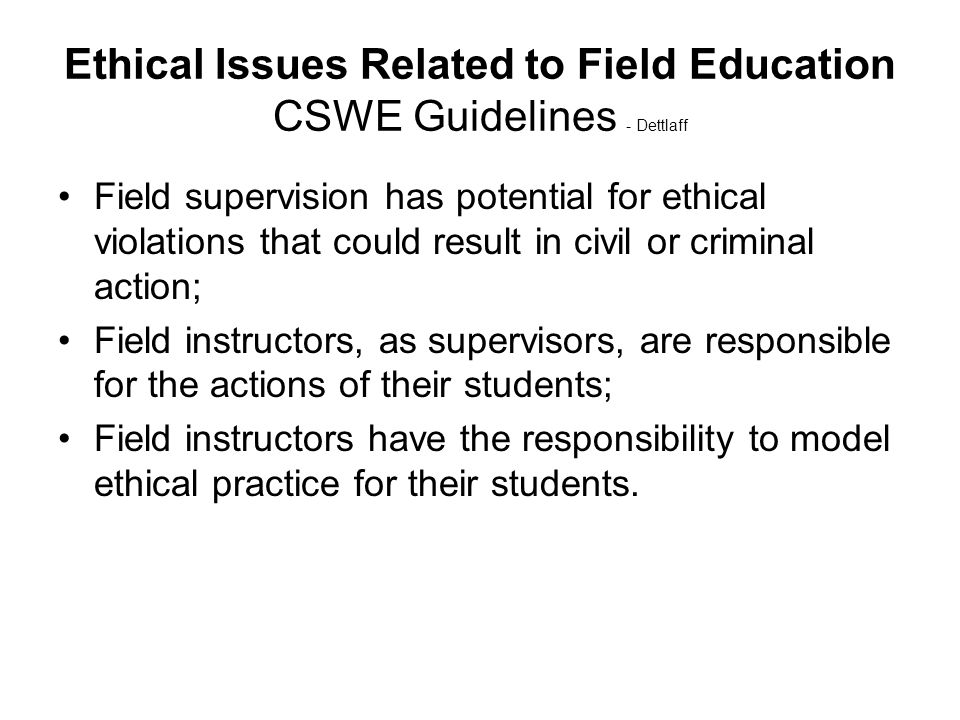 Ethical Issues Related to Field Education CSWE Guidelines - Dettlaff