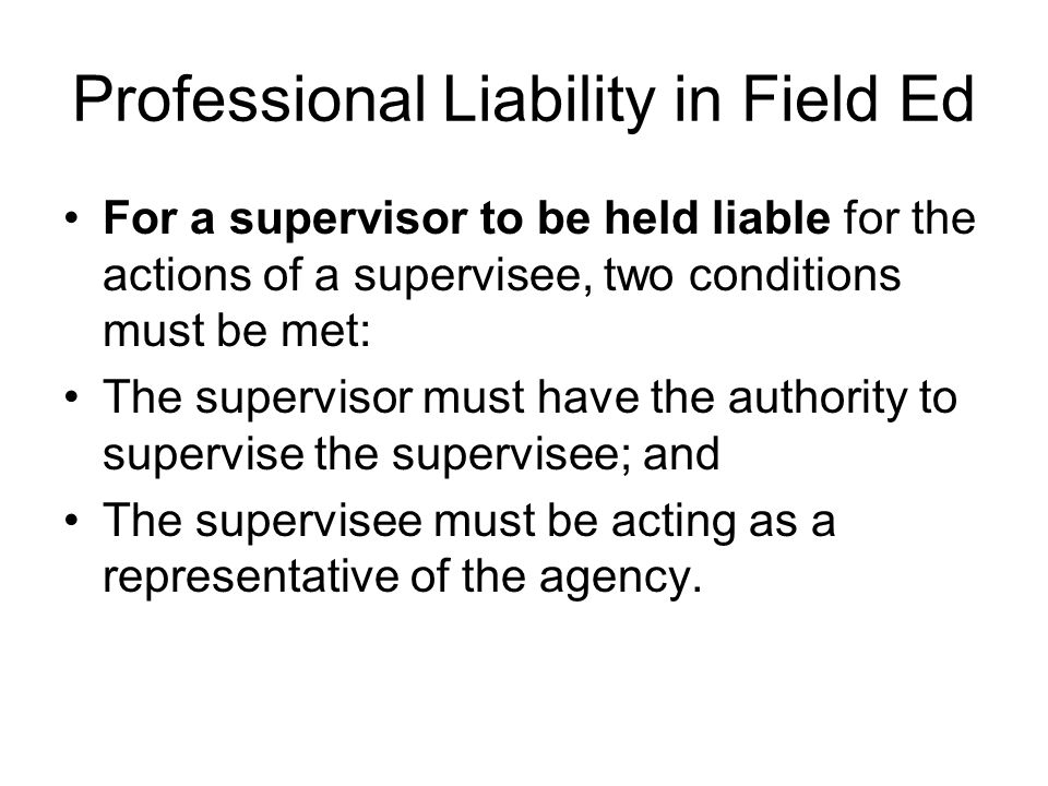 Professional Liability in Field Ed