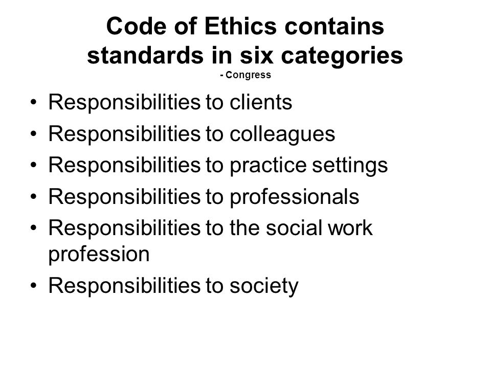 Code of Ethics contains standards in six categories - Congress