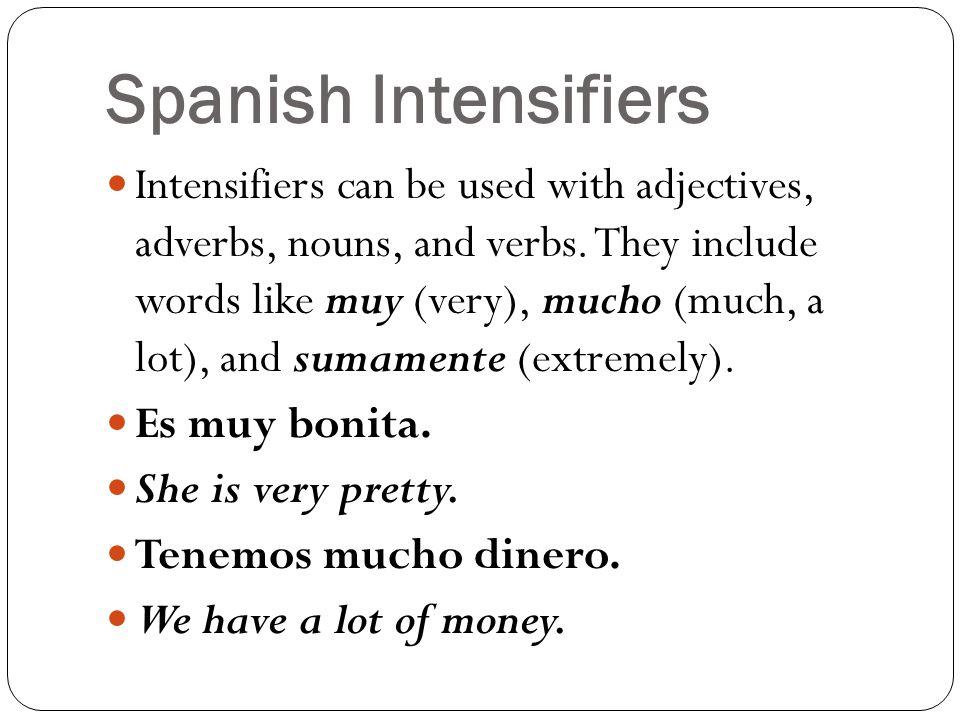 Spanish Intensifiers