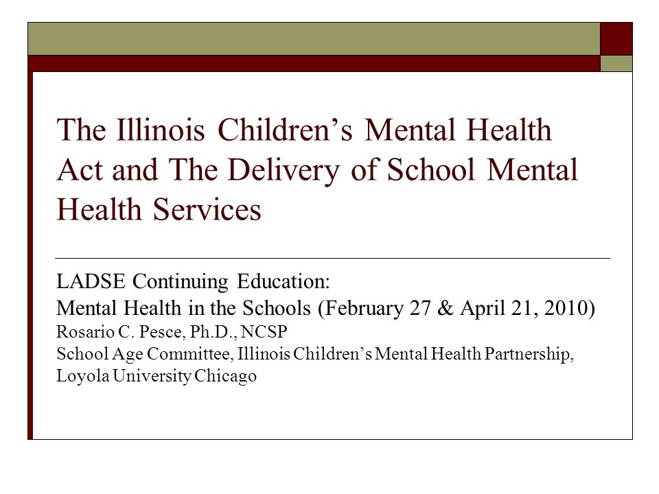 The Illinois Children's Mental Health Act and The Delivery of School Mental Health Services