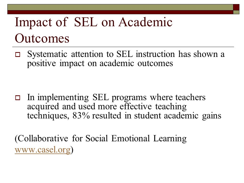 Impact of SEL on Academic Outcomes