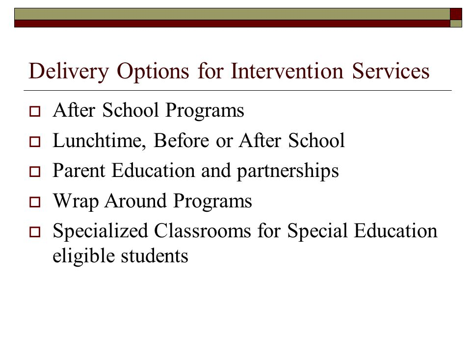 Delivery Options for Intervention Services