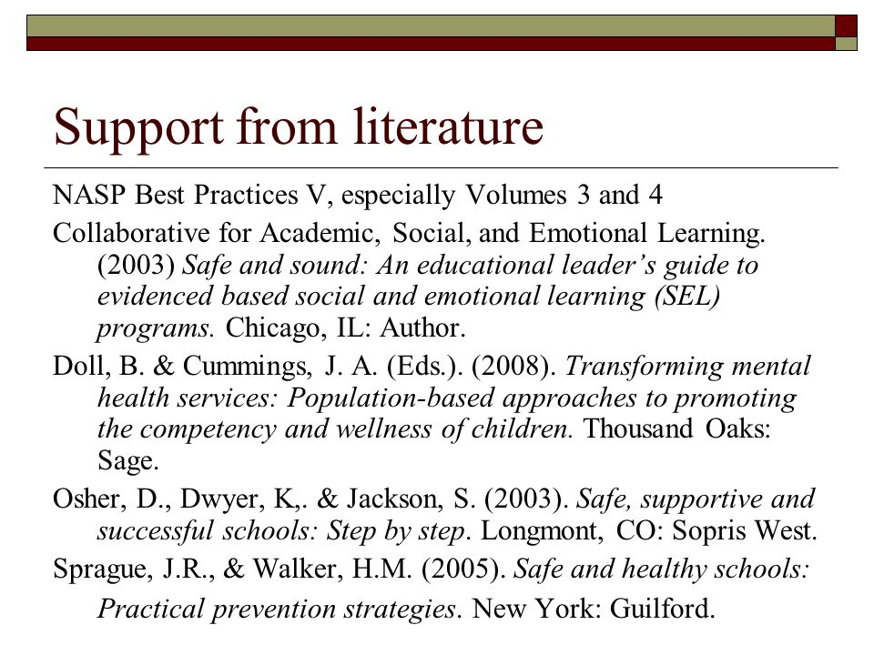 Support from literature