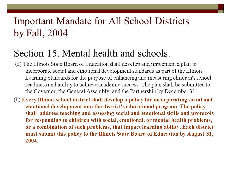 Important Mandate for All School Districts by Fall, 2004