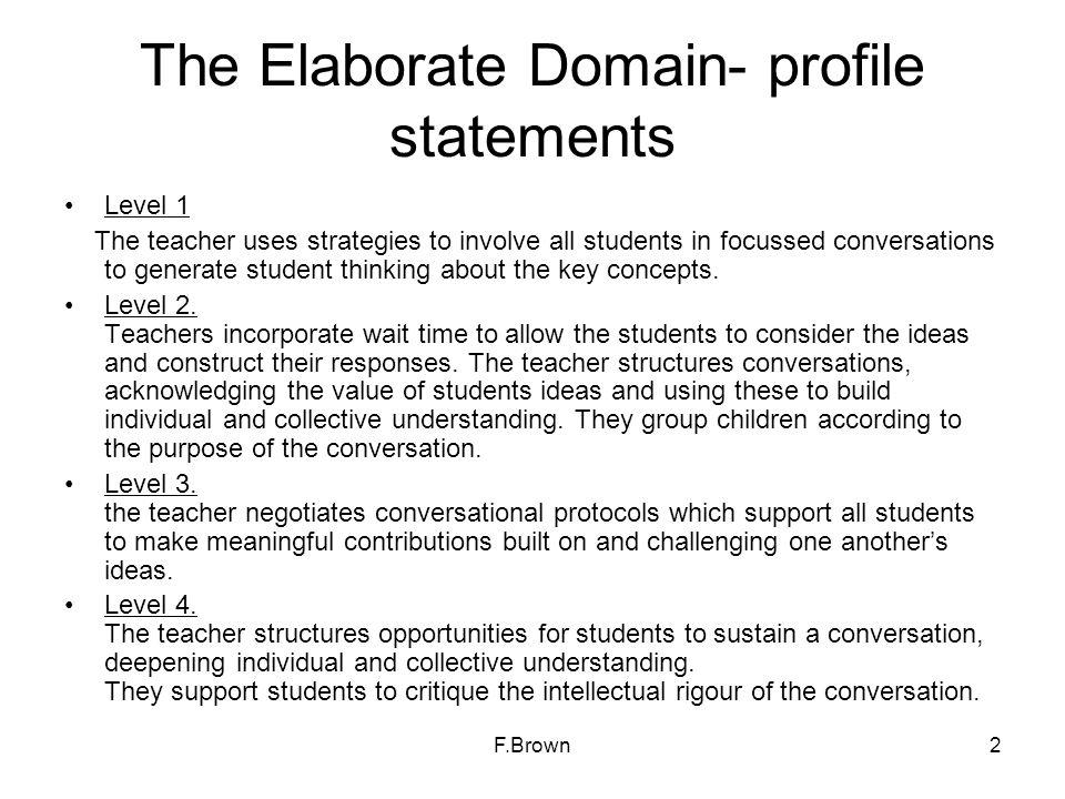 The Elaborate Domain- profile statements