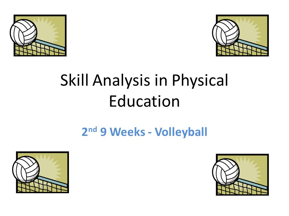 Skill Analysis in Physical Education