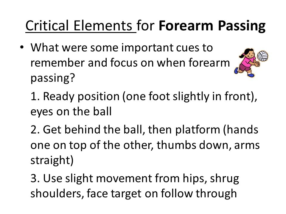 Critical Elements for Forearm Passing