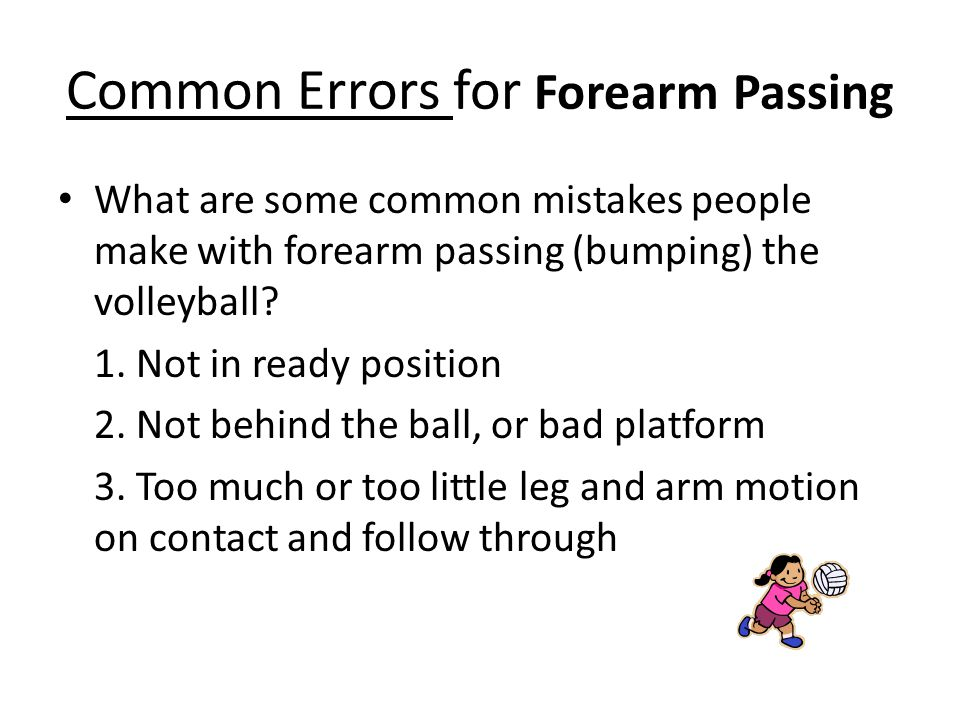 Common Errors for Forearm Passing