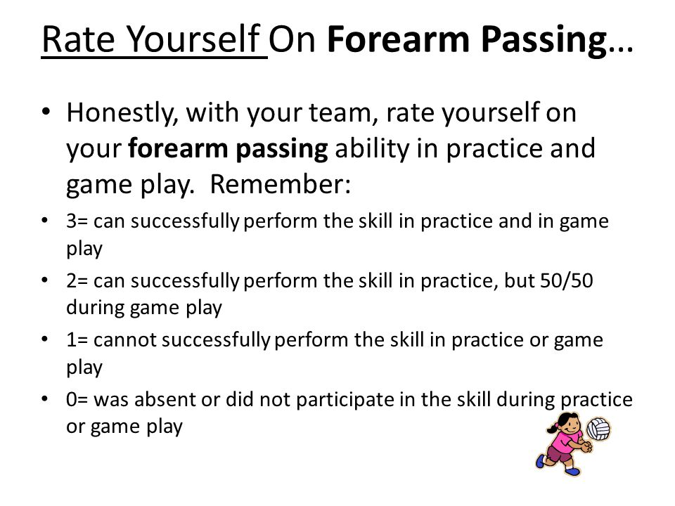 Rate Yourself On Forearm Passing…