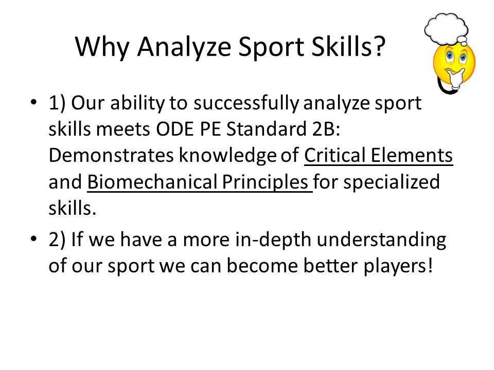 Why Analyze Sport Skills