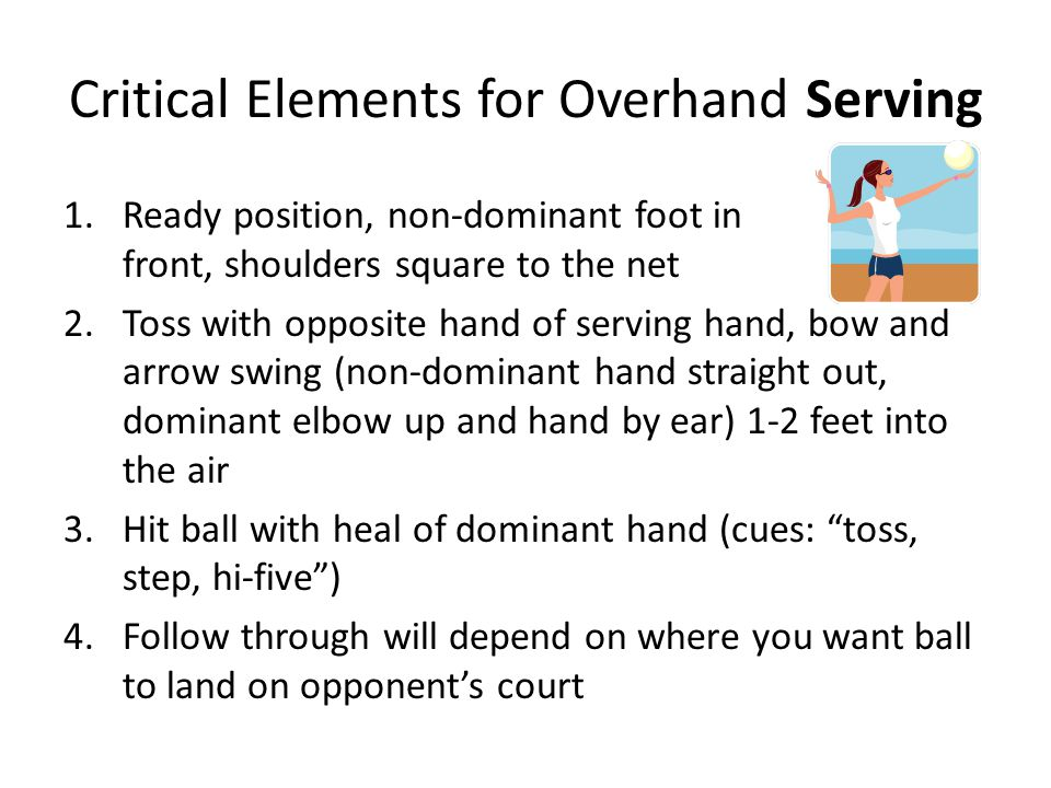 Critical Elements for Overhand Serving