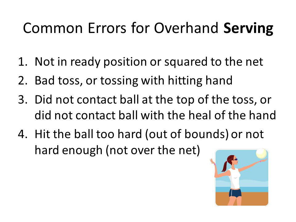 Common Errors for Overhand Serving