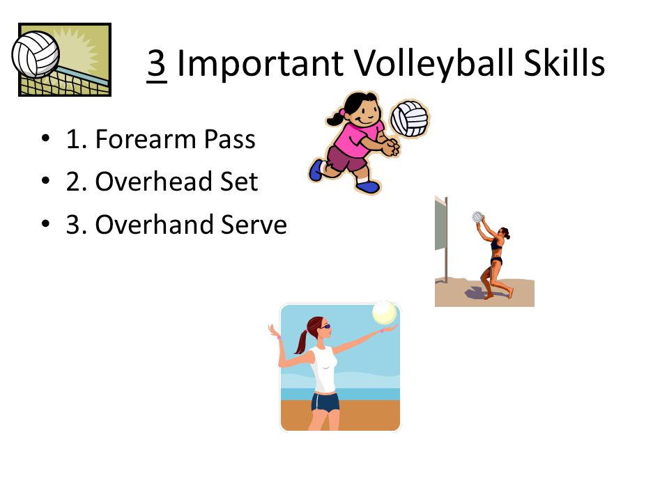 3 Important Volleyball Skills