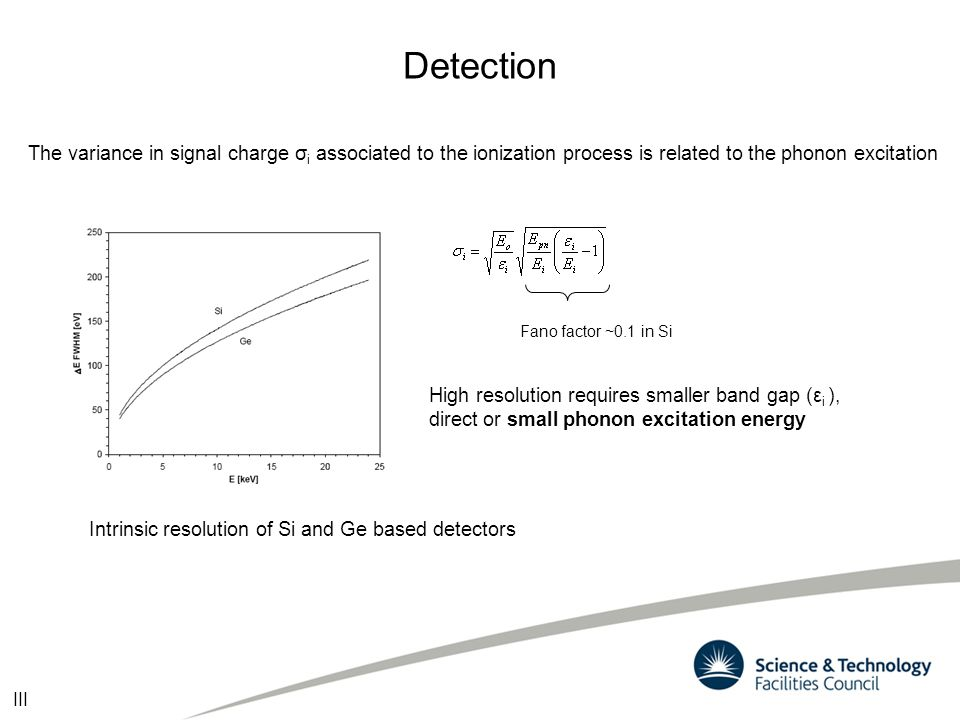 Detection The variance in signal charge σi associated to the ionization process is related to the phonon excitation.