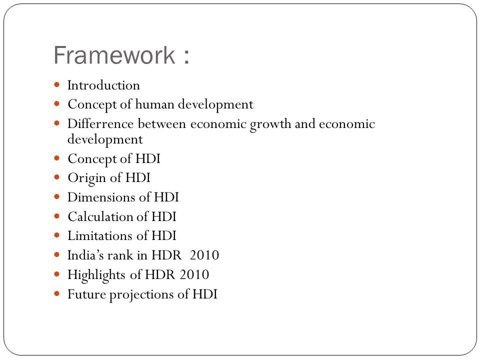 Framework : Introduction Concept of human development