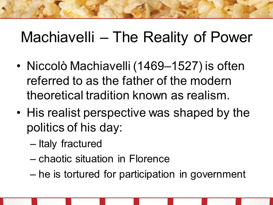 Machiavelli – The Reality of Power