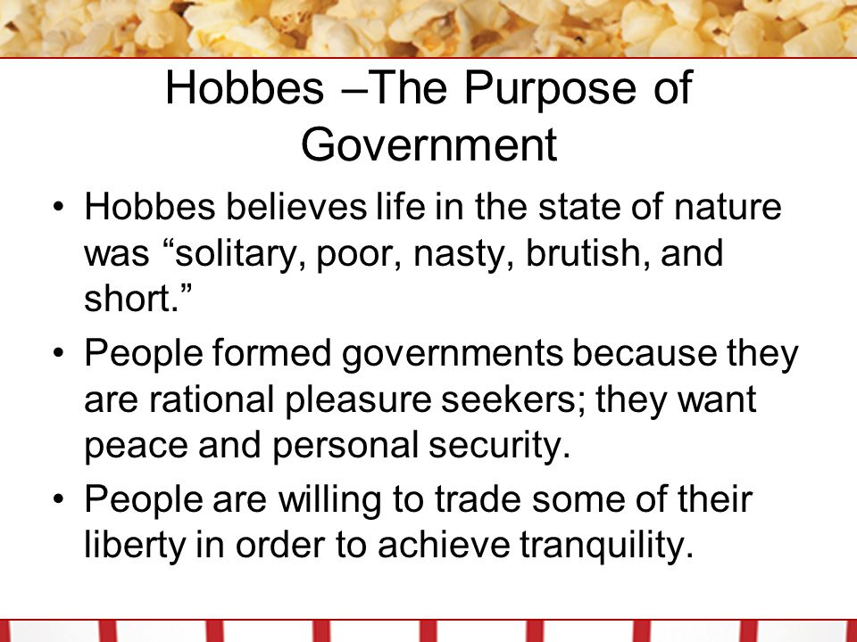 Hobbes –The Purpose of Government