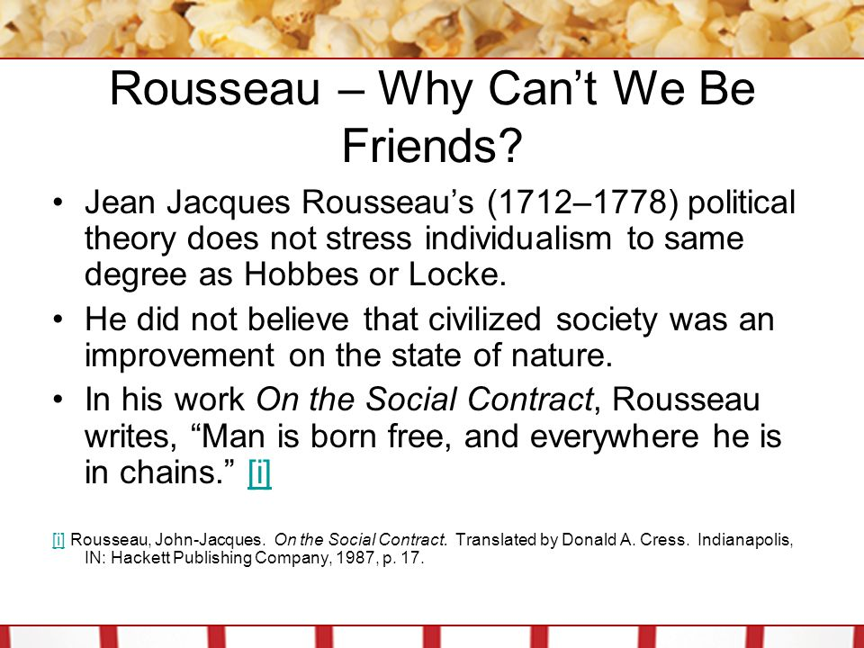 Rousseau – Why Can't We Be Friends