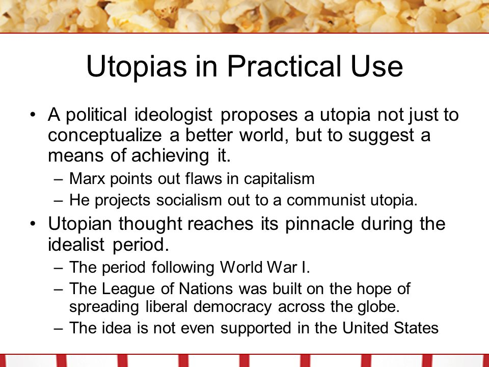 Utopias in Practical Use