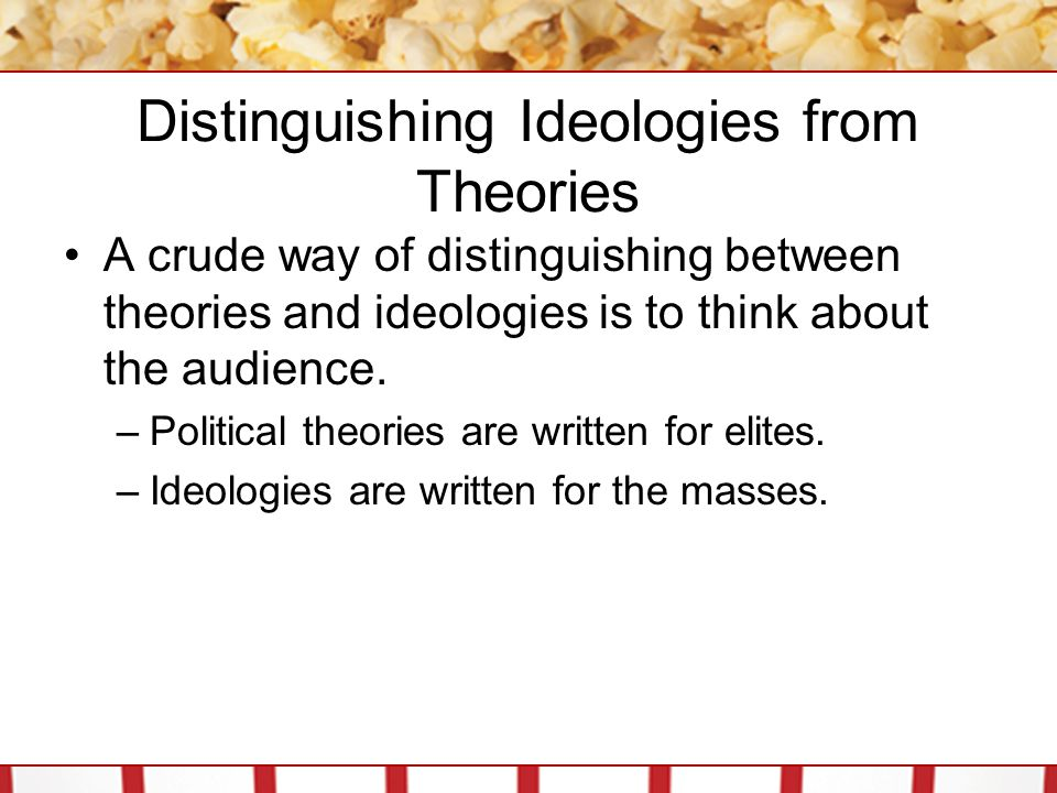 Distinguishing Ideologies from Theories